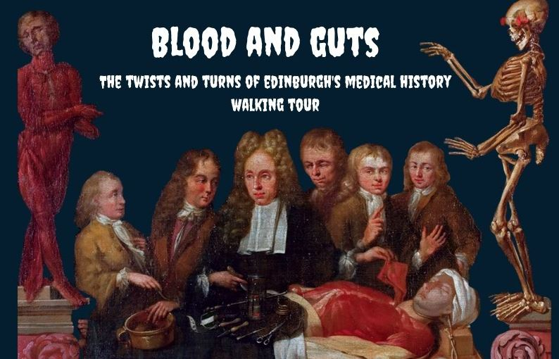 Blood and Guts: The Twists and Turns of Edinburgh's Medical History Walking Tour